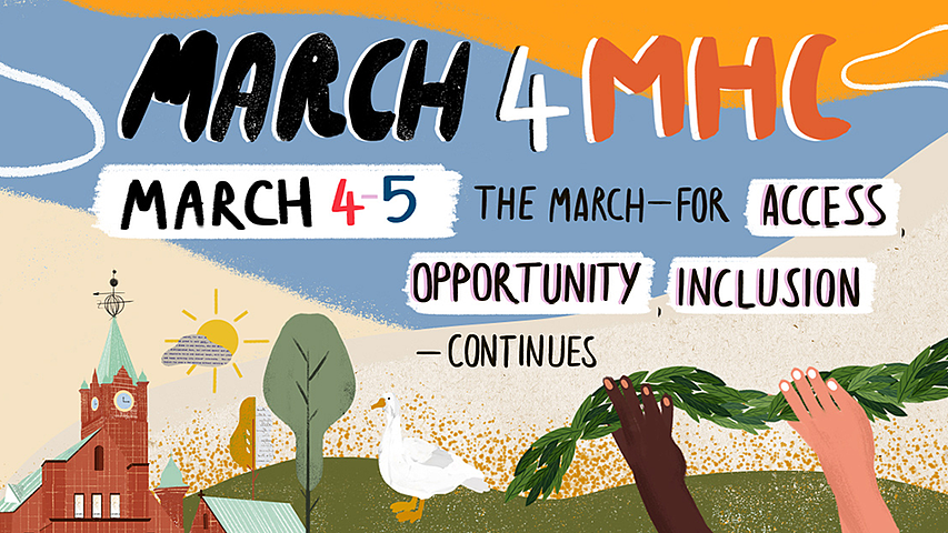 March4MHC: March 4-5, 2021 | The march — for access, opportunity, inclusion — continues