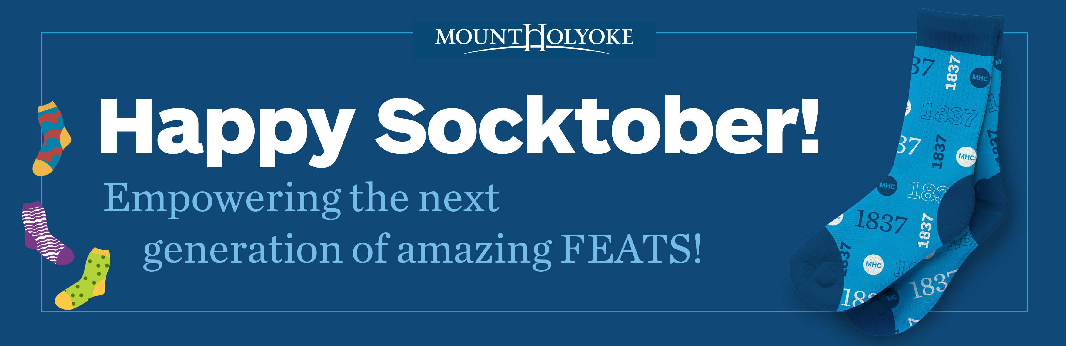 Happy Socktober! Empowering the next generation of amazing FEATS!