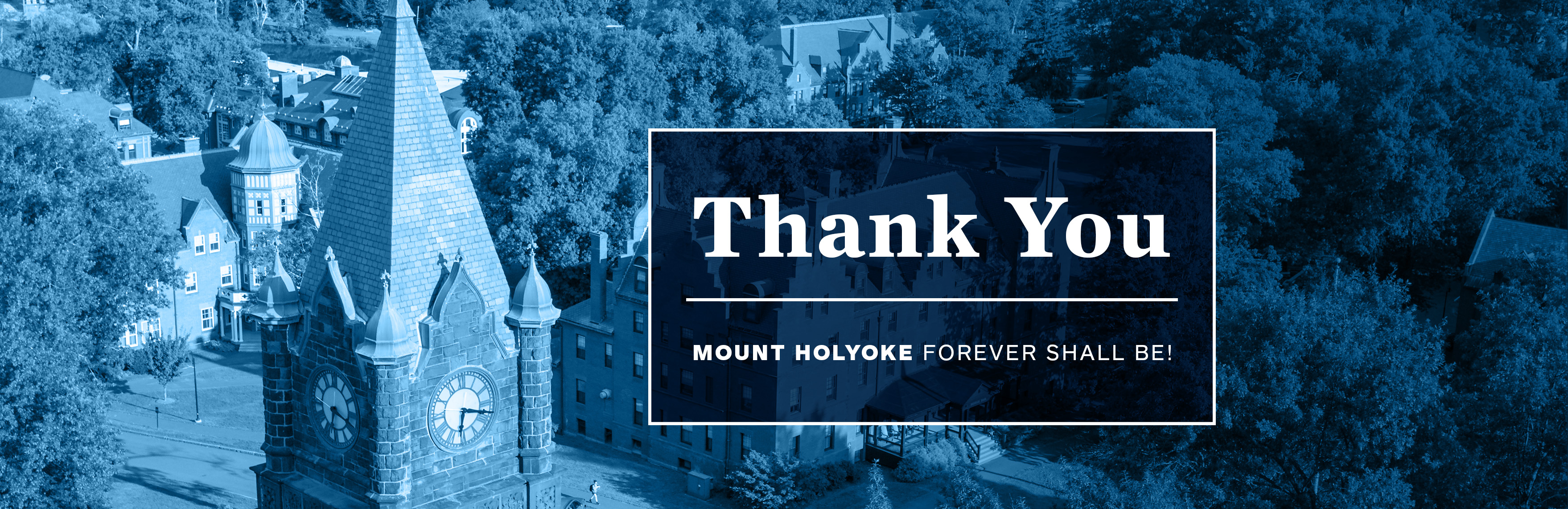 Thank you. Mount Holyoke forever shall be!
